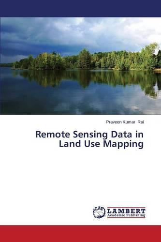 Remote Sensing Data in Land Use Mapping (Paperback)