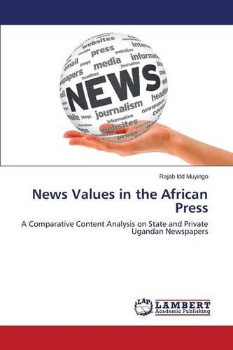 News Values in the African Press (Paperback)