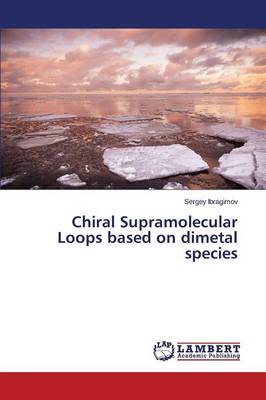 Chiral Supramolecular Loops Based on Dimetal Species (Paperback)