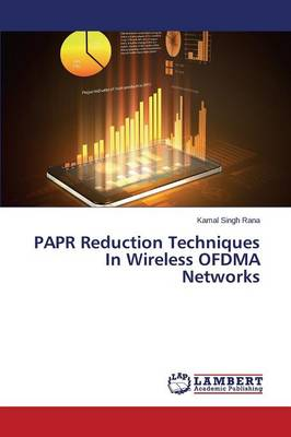 Papr Reduction Techniques in Wireless Ofdma Networks (Paperback)