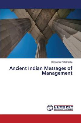 Ancient Indian Messages of Management (Paperback)