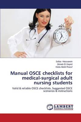 Manual OSCE Checklists for Medical-Surgical Adult Nursing Students (Paperback)
