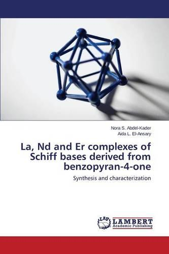 La, ND and Er Complexes of Schiff Bases Derived from Benzopyran-4-One (Paperback)