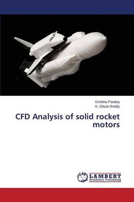 Cfd Analysis of Solid Rocket Motors (Paperback)