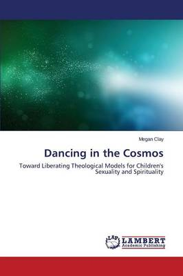 Dancing in the Cosmos (Paperback)