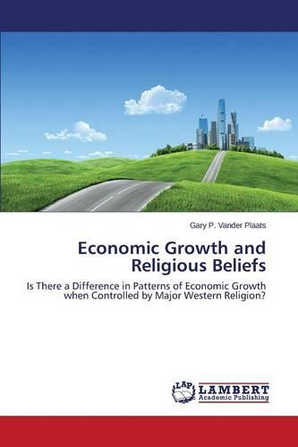 Economic Growth and Religious Beliefs (Paperback)