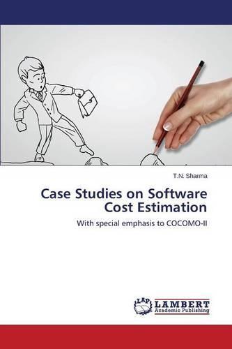 Case Studies on Software Cost Estimation (Paperback)