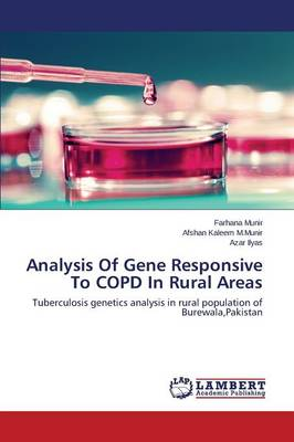 Analysis of Gene Responsive to Copd in Rural Areas (Paperback)