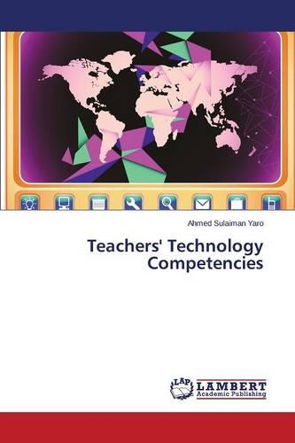 Teachers' Technology Competencies (Paperback)