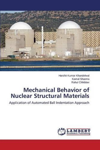 Mechanical Behavior of Nuclear Structural Materials (Paperback)