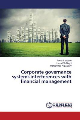 Corporate Governance Systems'interferences with Financial Management (Paperback)