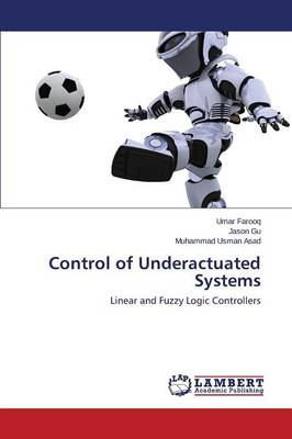 Control of Underactuated Systems (Paperback)