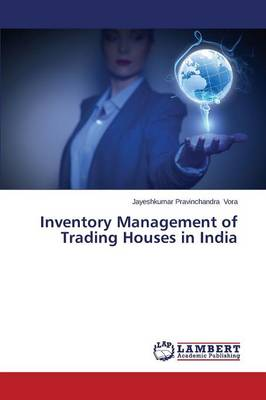 Inventory Management of Trading Houses in India (Paperback)