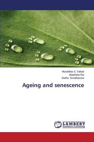 Ageing and Senescence (Paperback)