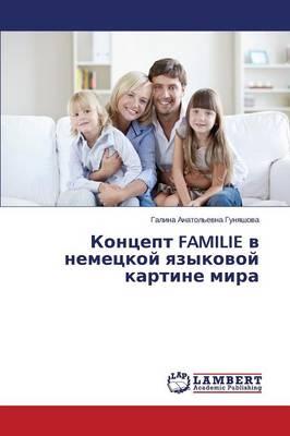 Kontsept Familie V Nemetskoy Yazykovoy Kartine Mira (Paperback)