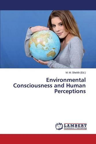 Environmental Consciousness and Human Perceptions (Paperback)