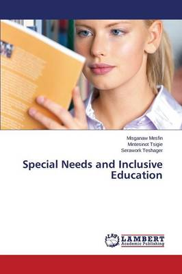 Special Needs and Inclusive Education (Paperback)