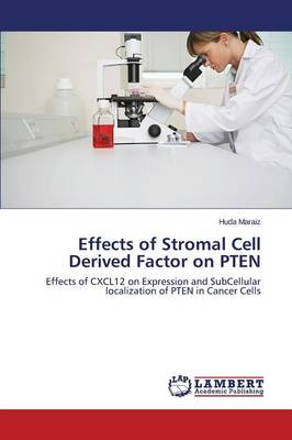Effects of Stromal Cell Derived Factor on Pten (Paperback)