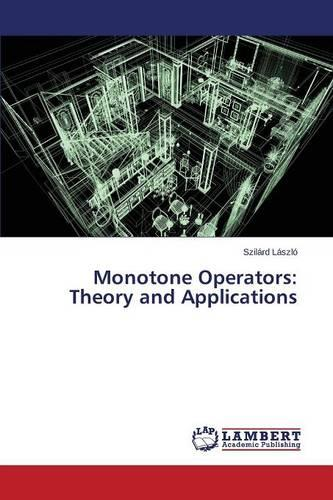 Monotone Operators: Theory and Applications (Paperback)