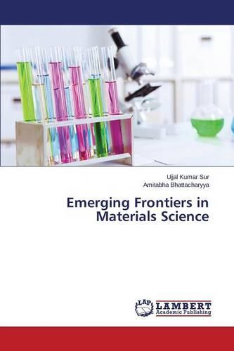 Emerging Frontiers in Materials Science (Paperback)