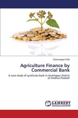 Agriculture Finance by Commercial Bank (Paperback)