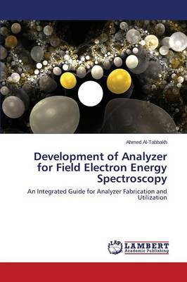Development of Analyzer for Field Electron Energy Spectroscopy (Paperback)