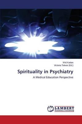 Spirituality in Psychiatry (Paperback)
