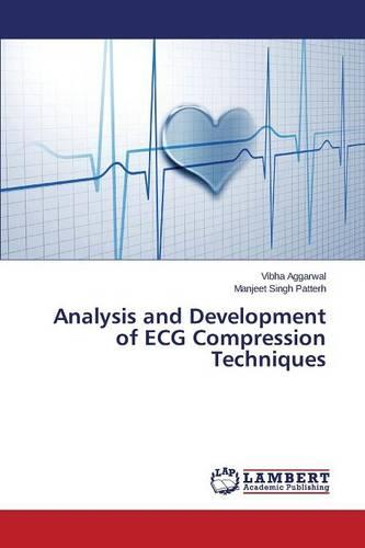 Analysis and Development of ECG Compression Techniques (Paperback)