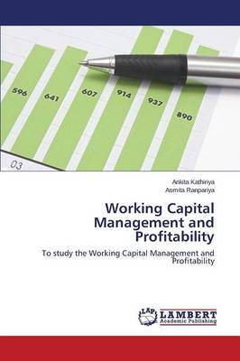 Working Capital Management and Profitability (Paperback)