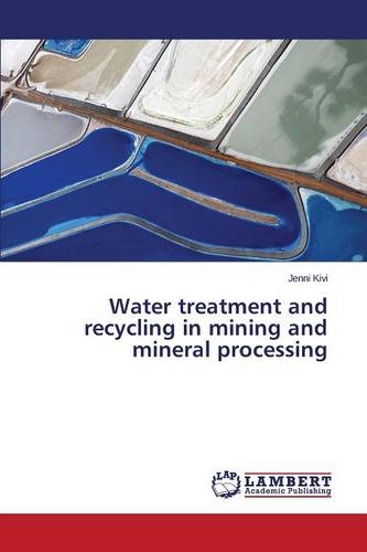 Water Treatment and Recycling in Mining and Mineral Processing (Paperback)