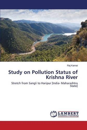 Study on Pollution Status of Krishna River (Paperback)