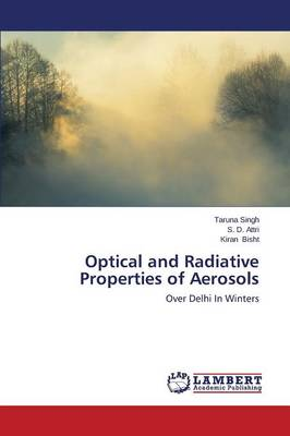 Optical and Radiative Properties of Aerosols (Paperback)