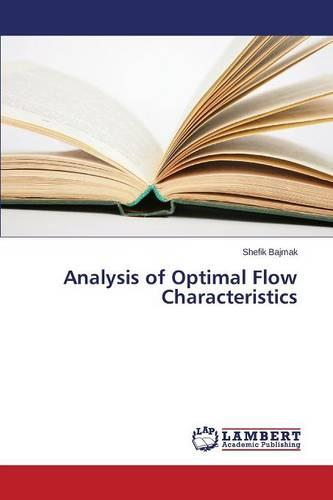 Analysis of Optimal Flow Characteristics (Paperback)
