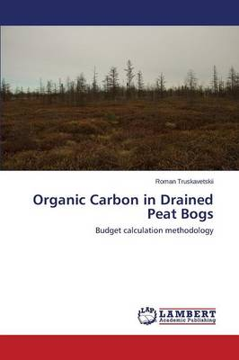 Organic Carbon in Drained Peat Bogs (Paperback)