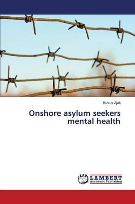 Onshore Asylum Seekers Mental Health (Paperback)