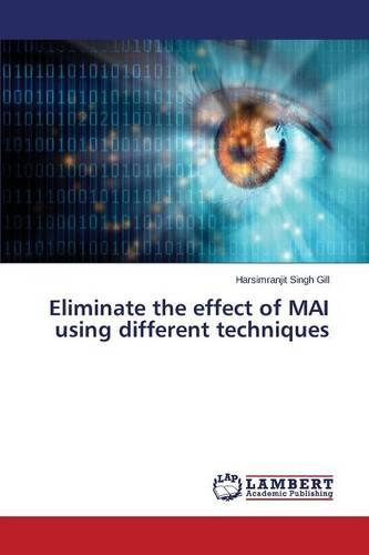 Eliminate the Effect of Mai Using Different Techniques (Paperback)
