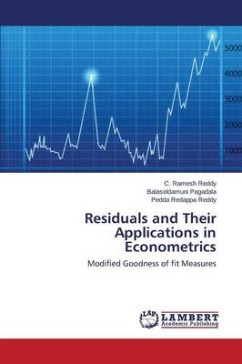 Residuals and Their Applications in Econometrics (Paperback)