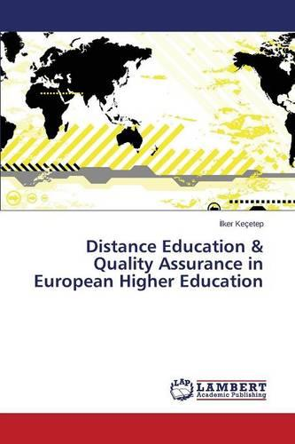 Distance Education & Quality Assurance in European Higher Education (Paperback)