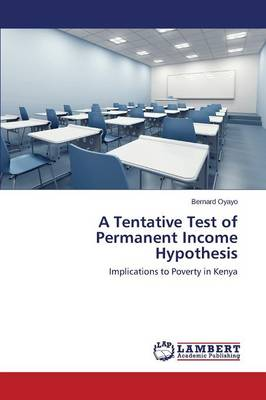 A Tentative Test of Permanent Income Hypothesis (Paperback)