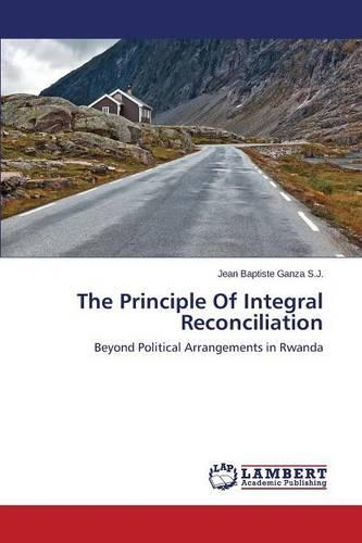 The Principle of Integral Reconciliation (Paperback)