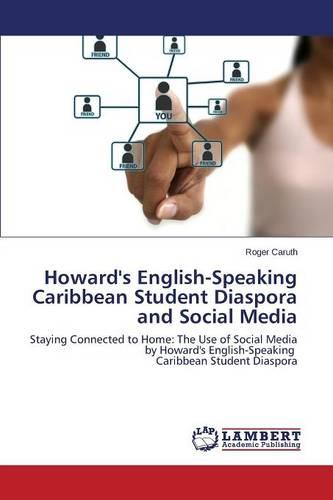 Howard's English-Speaking Caribbean Student Diaspora and Social Media (Paperback)