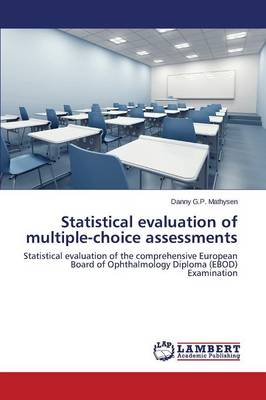 Statistical Evaluation of Multiple-Choice Assessments (Paperback)