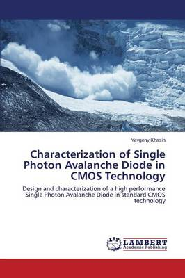 Characterization of Single Photon Avalanche Diode in CMOS Technology (Paperback)