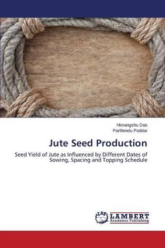 Jute Seed Production (Paperback)