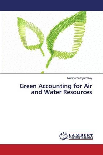 Green Accounting for Air and Water Resources (Paperback)