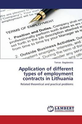 Application of Different Types of Employment Contracts in Lithuania (Paperback)
