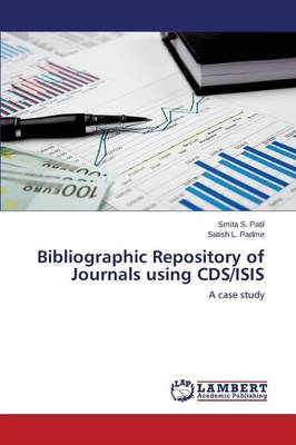 Bibliographic Repository of Journals Using CDs/Isis (Paperback)