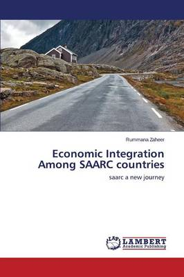 Economic Integration Among Saarc Countries (Paperback)