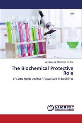 The Biochemical Protective Role (Paperback)