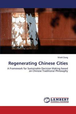 Regenerating Chinese Cities (Paperback)